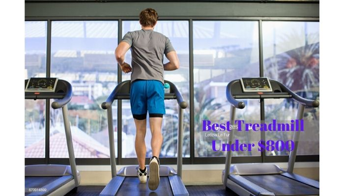 Best Treadmill Under $800